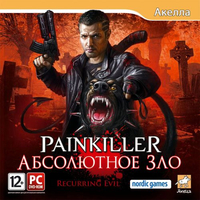 Painkiller: Абсолютное Зло / Painkiller: Recurring Evil / RU / Action / 2012 / PC